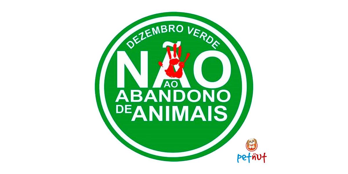 Dezembro Verde - Abandono de Animais - PetNut